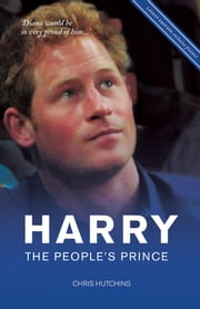 Harry the People's Prince ebook by Chris Hutchins