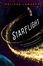 Starflight eBook by Melissa Landers