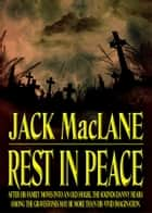 Rest In Peace ebook by Jack MacLane
