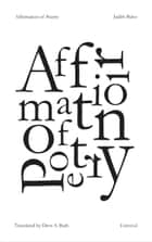 Affirmation of Poetry ebook by Judith Balso,Drew S. Burk