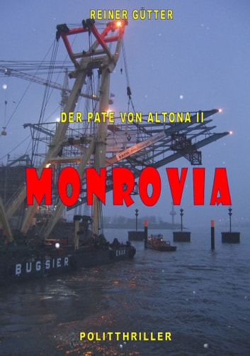 Monrovia ebook by Reiner Gütter