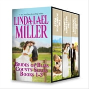 Linda Lael Miller Brides of Bliss County Series Books 1-3 - The Marriage Pact\The Marriage Charm\The Marriage Season ebook by Linda Lael Miller