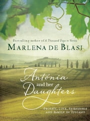 Antonia and Her Daughters ebook by Marlena de Blasi