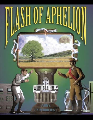 Flash of Aphelion ebook by Daniel Hollifield,Mark Edgemon,Larissa March,Robert Moriyama,McCamy Taylor,Kerry Callaghan,Joseph Nichols,Casey Callaghan,Bill Wolfe,J.B. Hogan,David Alan Jones,Rob Wynne,Jaimie L. Elliott,J. Davidson Hero,N.J. Kailhofer,Chris Callaghan,Richard Tornello - Steel Mouse Trap Publications, LLC