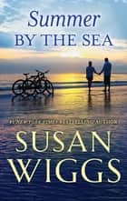 Summer by the Sea ebook by Susan Wiggs