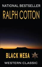 Black Mesa ebook by Ralph Cotton