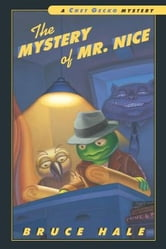 The Mystery of Mr. Nice - A Chet Gecko Mystery ebook by Bruce Hale