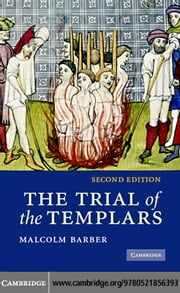 The Trial of the Templars ebook by Barber, Malcolm
