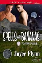Spells and Bananas ebook by Joyee Flynn