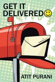 Get It Delivered ebook by Atit Purani