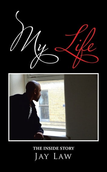 My Life ebook by Jay Law