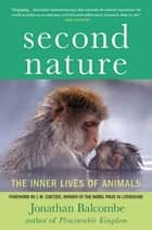 Second Nature ebook by Jonathan Balcombe,J. M. Coetzee