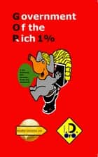 Government of the Rich (Edición en Español) ebook by I. D. Oro
