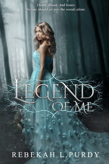 Legend of Me ebook by Rebekah L Purdy
