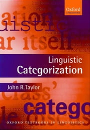 Linguistic Categorization ebook by John R. Taylor