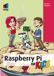 Raspberry Pi für Kids ebook by Michael Weigend