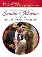 Nicolo: The Powerful Sicilian ebook by Sandra Marton