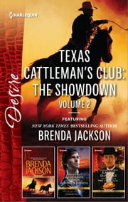 Texas Cattleman's Club: The Showdown Volume 2 - Temptation\Millionaire Playboy, Maverick Heiress\In Bed with the Opposition ebook by Brenda Jackson,Robyn Grady,Kathie DeNosky