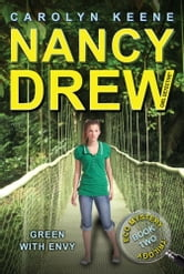 Green with Envy - Book Two in the Eco Mystery Trilogy ebook by Carolyn Keene