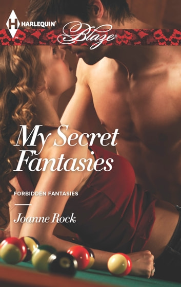 My Secret Fantasies ebook by Joanne Rock