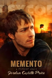 Memento: A PsyCop Short - PsyCop ebook by Jordan Castillo Price