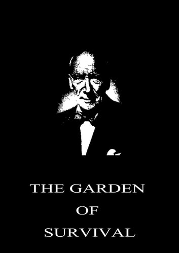 The Garden Of Survival ebook by Algernon Blackwood