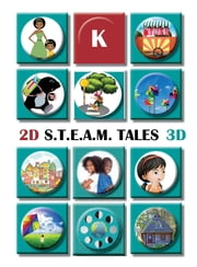 STEAM Tales: Read Aloud Stories for Kindergarten - Grade K ebook by Jeannie S Ruiz, Jeffery L Thompson, Wayne Stripling