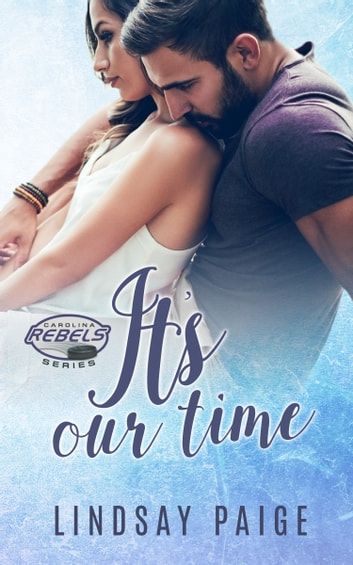 It's Our Time ebook by Lindsay Paige