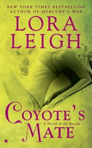 Coyote's Mate ebook by Lora Leigh