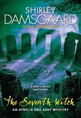 The Seventh Witch ebook by Shirley Damsgaard