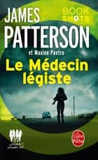Le Médecin légiste (Women's Murder Club) - Bookshots ebook by James Patterson