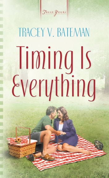 Timing Is Everything ebook by Tracey V. Bateman