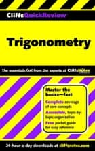 CliffsQuickReview Trigonometry ebook by