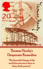 Desperate Remedies, By Thomas Hardy ebook by Thomas Hardy
