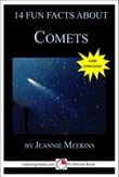 14 Fun Facts About Comets: A 15-Minute Book