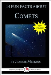14 Fun Facts About Comets: A 15-Minute Book ebook by Jeannie Meekins