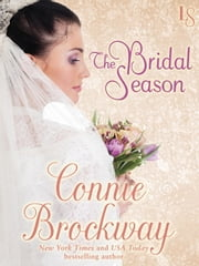 The Bridal Season - A Loveswept Classic Romance ebook by Connie Brockway