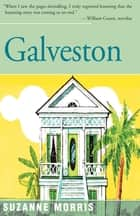 Galveston ebook by Suzanne Morris