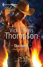 Claimed! ebook by Vicki Lewis Thompson