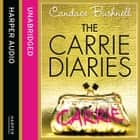 The Carrie Diaries (The Carrie Diaries, Book 1) audiobook by Candace Bushnell