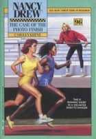 The Case of the Photo Finish ebook by Carolyn Keene