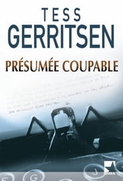 Présumée coupable ebook by Tess Gerritsen