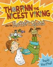 Thorfinn and the Rotten Scots ebook by David MacPhail,Richard Morgan