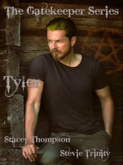 Tyler ebook by Stevie Trinity,Stacey Thompson