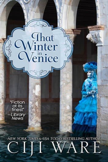 That Winter in Venice ebook by Ciji Ware