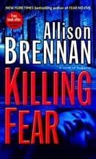 Killing Fear ebook by Allison Brennan