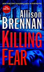 Killing Fear - A Novel ebook by Allison Brennan