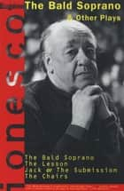 The Bald Soprano and Other Plays ebook by Eugene Ionesco