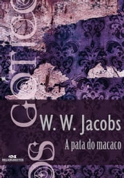 A Pata do Macaco ebook by William Wymark Jacobs, Sandra Pina