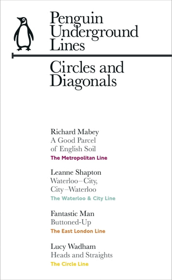 Circles and Diagonals: Penguin Underground Lines - Circle, Metropolitan, East London Line, Waterloo & City ebook by Penguin Books Ltd